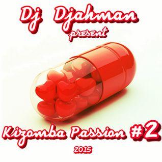 Kizomba Passion 2015 mix.#2