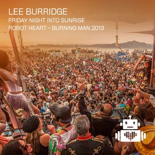 Lee Burridge - Live at Burning Man Festival, Black Rock Desert, Nevada, US (30-08-2013)