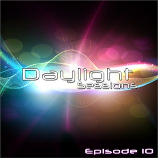 Daylight Sessions Episode 10 Guest Mix By Cesar Lugo