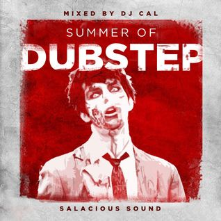DJ Cal - Summer of Dubstep 2011