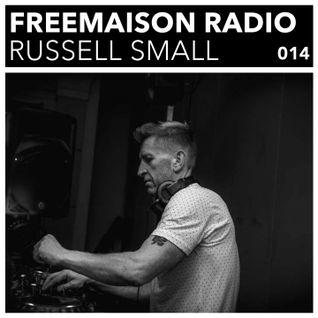 Freemaison Radio 014 - Russell Small