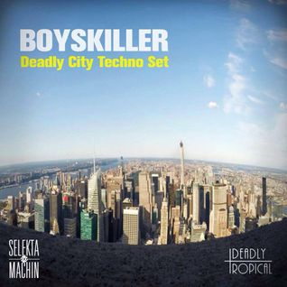 Deadly City --
