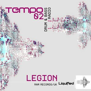 Legion (Program - RAM Records) @ Liquified Tempo Mix 002 (13.07.2016)
