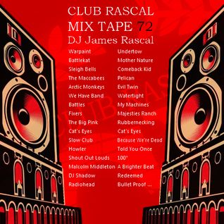 Club Rascal Mix Tape 72