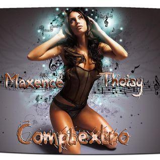 Maxence Thoisy -  I Love Complextro (Mix 2013)