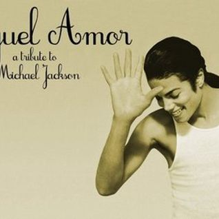 Miguel Amor - A Tribute to Michael Jackson