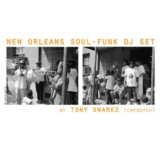 New Orleans Soul-Funk Dj Set by Tony Swarez