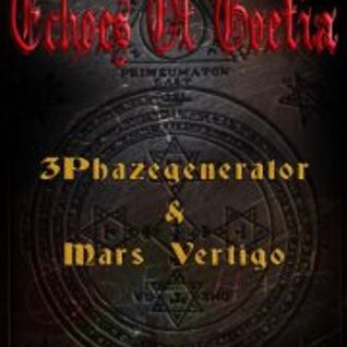 3Phazegenerator exclusive for Echoes Of Goetia on fnoob techno radio