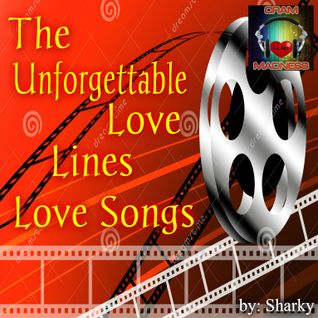 The Unforgettable LOVE, LINES, LOVESONGS