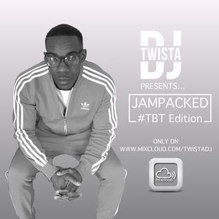 @TwistaDJ - #JamPacked #TBT Edition Mix Two @Mixcloud