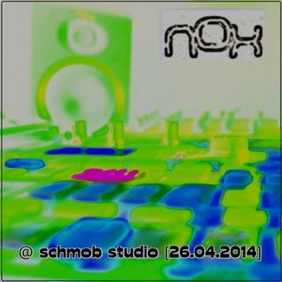 Nox - Live @ Schmob Studio [26.04.2014]