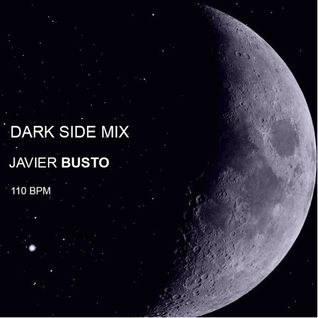 DARK SIDE MIX - Javier Busto 110 bpm