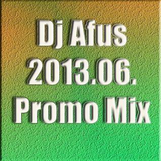 2013.06. - Dj Afus Promo Mix