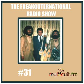 The FreakOuternational Radio Show #31 27/03/2015