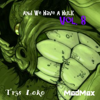 And We Have A Hulk Vol. 8