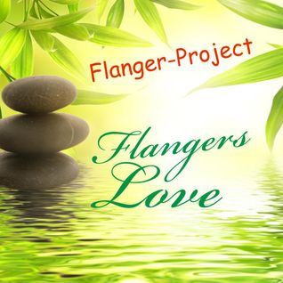 Flangers Love - remix