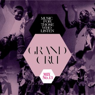 "GRAND CRU-""Dancing With The Sun"""