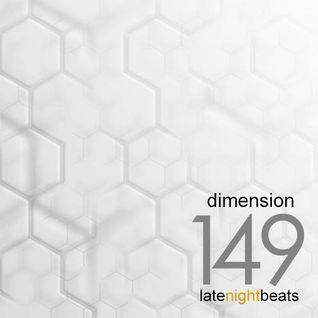 Late Night Beats by Tony Rivera - Episode 149: Dimension