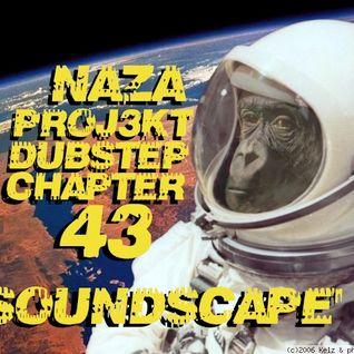 NAZA - PROJ3KT DUBSTEP CHAPTER 43 'SOUNDSCAPE'