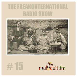 The FreakOuternational Radio Show #15 01/08/14