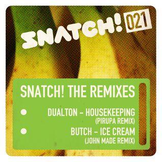 Butch - Ice Cream - John Made Remix - Snatch!