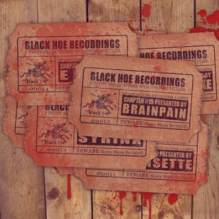 Black Hoe Recordings Promo Mixes - Chapter Fifteen With Brainpain