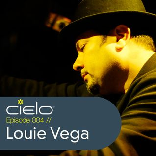 Louie Vega - Cielo Podcast Episode 004 (04-2011)