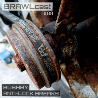 Bushby - Anti-Lock Breaks