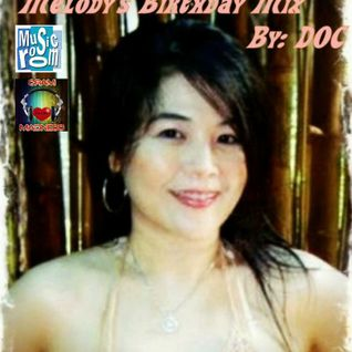 Melody's Birthday Mix (The Love / Easy Songs) - By: DOC (05.21.12)