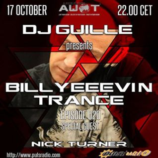 DJ Guille & Nick Turner / Billyeeevin Trance Episode 020