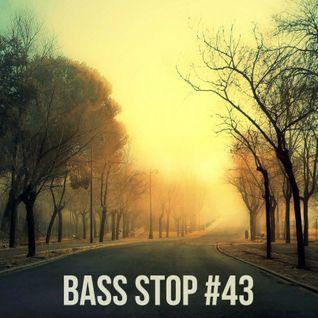 BASS STOP Mix #43