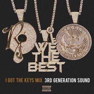 I Got The Keys - 3rd Generation Sound #HipHop #RnB #Grime