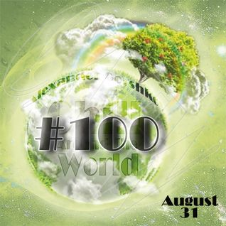 Alexander Gorshkov - Chill Around The World #100 (Special Anniversary 2-hour Mix)