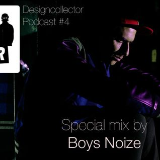 Designcollector Mixtape #4: Boys Noize Special Mix! 2009