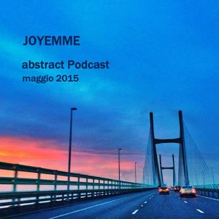 JOYEMME   -    Abstract   -     Podcast   __  May  2015