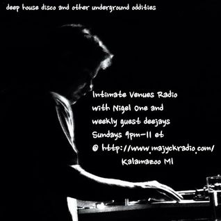 Intimate Venues Radio with Nigel One Ep.1 with guest dj Joel Oliver