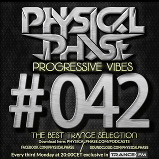 Physical Phase - Progressive Vibes 042 (2015-11-16)