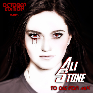 Ali Stone - To Die For *October Mix* [Part 1]