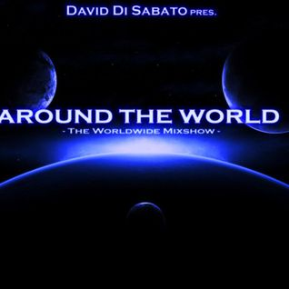 """David Di Sabato pres. """"Around The World"""" [Episode #017] - The Mixshow"""