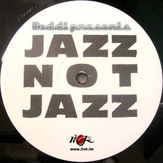 Jazz Not Jazz with Heddi - 18th October 2016