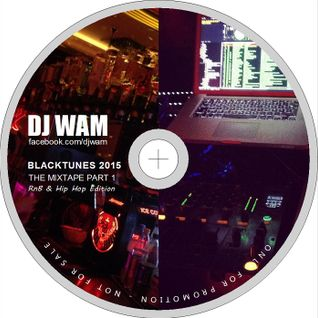 DJ WAM - RnB & Hip Hop Mixtape 2015 Volume 1