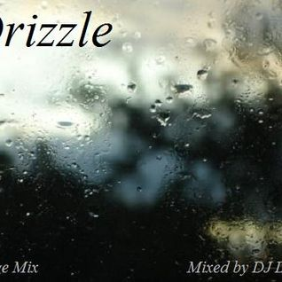 Drizzle - Lounge Mix