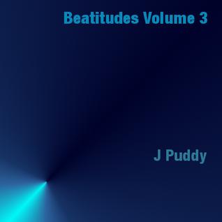 J Puddy - Beatitudes Volume 3