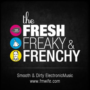 #5 The Fresh Freaky & Frenchy - Bref on est encore à la bourre !