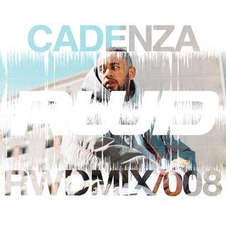 RWDmix 008 // Cadenza