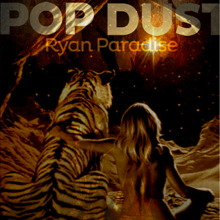 Ryan Paradise - Pop Dust