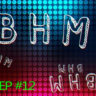 BHM Radio #12 (second hour)