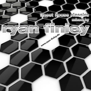 Ryan Finley's finest House Classics Vol 1