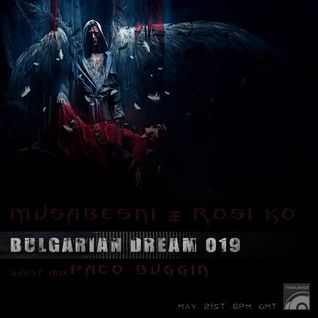 Musabesni&Rosi Ko - Bulgarian Dream 19 on tm-radio