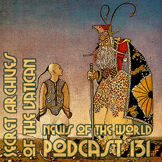 News of the World - Secret Archives of the Vatican Podcast 131